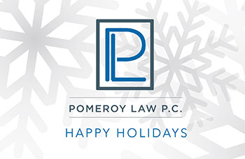 Happy Holidays from Pomeroy Law P.C.